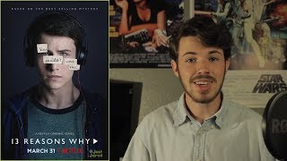 13 REASONS WHY Is Not a Good Show
