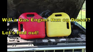 Will a Gas Engine Run on Diesel?  Let