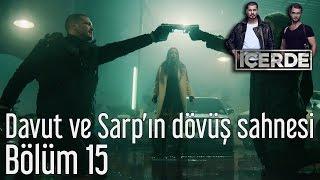 İçerde 15. Bölüm - Davut ve Sarp