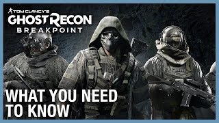 Ghost Recon Breakpoint:  6 New Things You Need to Know | Ubisoft [NA]