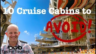 The 10 Cabins To Avoid On A Cruise. How To Choose A Cruise Ship Cabin!