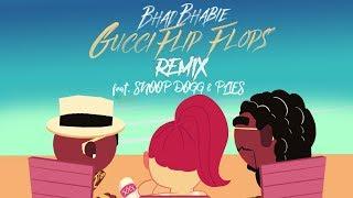 "BHAD BHABIE ""Gucci Flip Flops"" REMIX feat. Snoop Dogg & Plies"