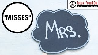 "Why is There an R in ""Mrs"" When It"
