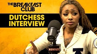Dutchess Reveals The Storylines Of