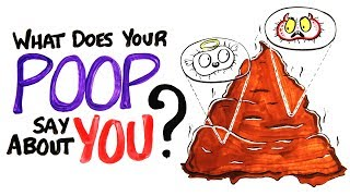 What Does Your Poop Say About You?
