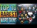 TOP 10 RAREST WARD SKINS IN LEAGUE OF LE...mp3