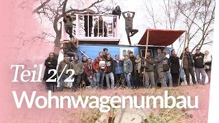 Ein neues Zuhause – Wohnwagenumbau Teil 2 | Kliemannsland