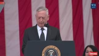 General MAD DOG James Mattis POWERFUL SPEECH at Arlington National Cemetery Memorial Day 2017