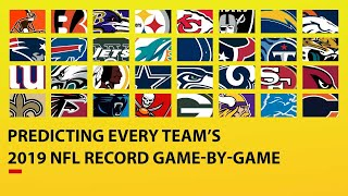 Predicting ALL 32 TEAMS 2019 NFL Record Game-by-Game