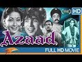 Azaad Hindi Classical Full Movie | Dilip...mp3