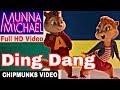 Ding Dang Full Video | MUNNA MICHAEL - T...mp3
