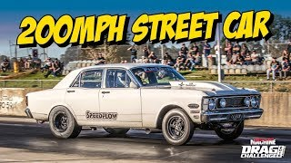 200MPH street car testing for Drag Challenge!
