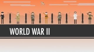World War II: Crash Course World History #38