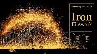 Chinese blacksmiths create fireworks by throwing molten iron