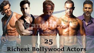 Richest Actor In Bollywood - 25 Richest Bollywood Actors Net Worth | Richest Bollywood Stars |