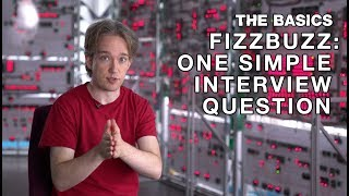 FizzBuzz: One Simple Interview Question