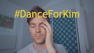 #DanceForKim