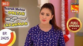 Taarak Mehta Ka Ooltah Chashmah - Ep 2425 - Full Episode - 16th March, 2018