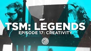 Creativity - TSM: LEGENDS - Season 5 Episode 17