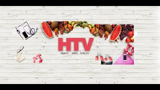 LIFE OF HTV   Healthy Lifestyle   Healty Living   Healthy Environment   HTV