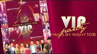 Paris By Night 106 VIP Party (Full Program)