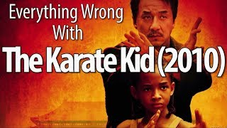 Everything Wrong With The Karate Kid (2010)