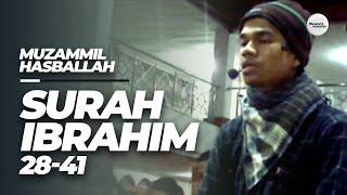 Muzammil Hasballah - QS. Ibrahim 28 - 41