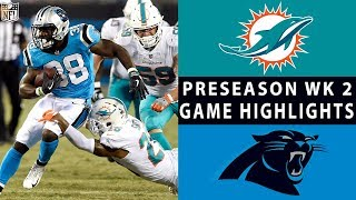 Dolphins vs. Panthers Highlights | NFL 2018 Preseason Week 2