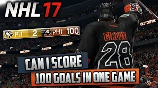 Can I Score 100 Goals in One Game? (NHL 17 Challenge)