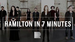 Hamilton [in 7 minutes] - RANGE a cappella