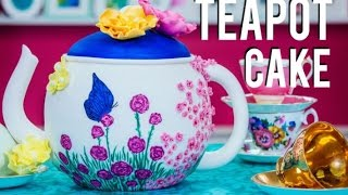 How to Make a TEAPOT CAKE fit for a MAD HATTER