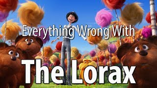 Everything Wrong With The Lorax In 12 Minutes Or Less