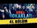 ARKA SOKAKLAR 41. BÖLÜMmp3