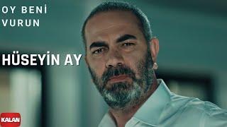 Oy Beni Vurun Vurun (feat. Hüseyin Ay ) Eşkıya Dünyaya Hükümdar Olmaz (Official Music Video)