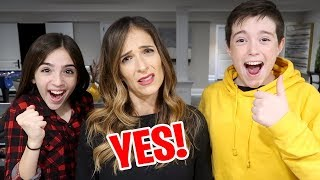 MOM SAYS YES TO EVERYTHING FOR 24 HOURS!!
