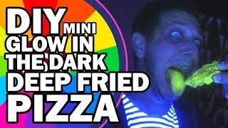 DIY Mini Deep Fried Glow in the Dark Pizza? - Man Vs Spin #1