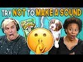 Adults React To Try Not To Make A Sound ...