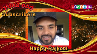 HAPPY RAIKOTI wishes Lokdhun Punjabi on 1 Million Subscribers