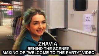 Zhavia Behind the Scenes  making of  Welcome to the Party Music Video