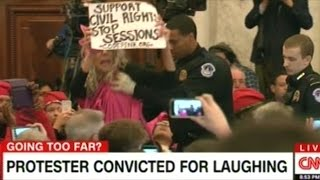 Woman CONVICTED For LAUGHING During Jeff Sessions Confirmation Hearing To Be Attorney General