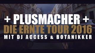 PLUSMACHER ► DIE ERNTE TOUR TRAILER