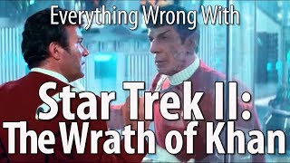 Everything Wrong With Star Trek II: The Wrath of Khan