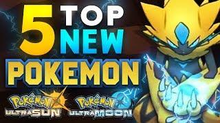 Top 5 NEW Pokémon in Ultra Sun and Ultra Moon!   Supra