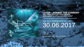 Lexer - Against The Current (Official Minimix HD)