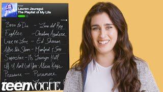 Lauren Jauregui Creates the Playlist to Her Life   Teen Vogue