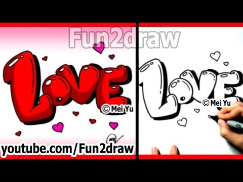 How To Draw Love Graffiti Bubble Letters Easy With Hearts Fun