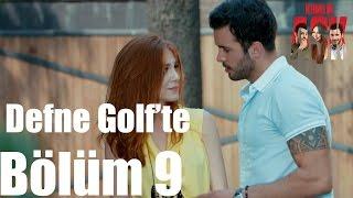 Kiralık Aşk 9. Bölüm - Defne Golfte