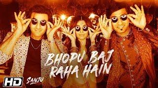 SANJU: Bhopu Baj Raha Hain  Ranbir Kapoor   Vicky Kaushal   Rajkumar Hirani
