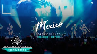 Daddy Yankee - México (La Gira Dura 2018)