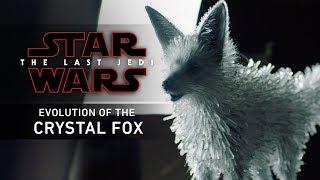 Star Wars: The Last Jedi | Evolution of the Crystal Fox